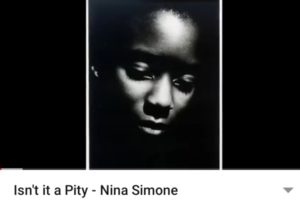 Isn't it a Pity - Nina Simone